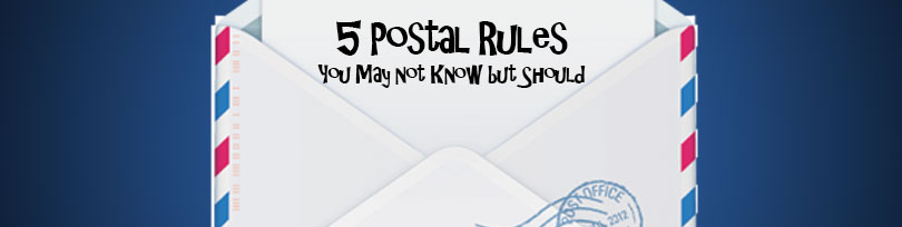 5 Postal Rules You May not Know but Should